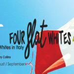 Four Flat Whites in Italy – August 2019