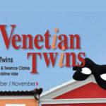 Venetian Twins – October 2019
